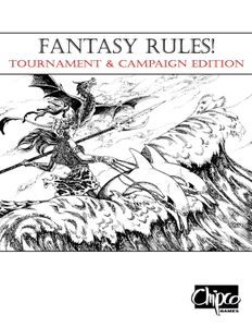 Fantasy Rules! Tournament & Campaign Edition (TCE)