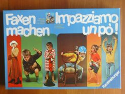 Faxen machen: Impazziamo un pò!