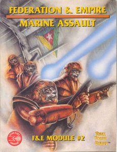 Federation & Empire: Module 2 – Marine Assault
