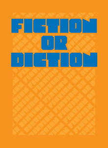 Fiction or Diction