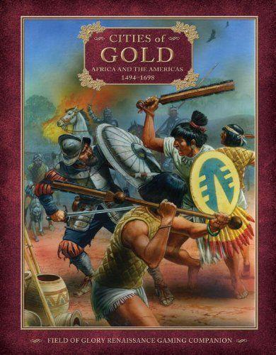 Field of Glory Renaissance Companion 6: Cities of Gold