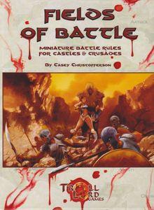Fields of Battle: Miniature Battle Rules for Castles & Crusades