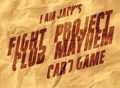 Fight Club: Project Mayhem
