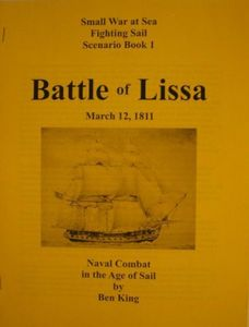 Fighting Sail: Scenario Book 1 – Battle of Lissa: March 12, 1811
