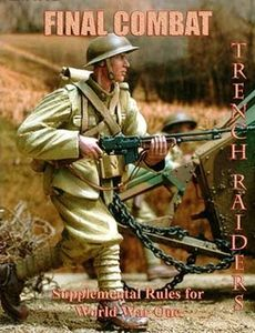 Final Combat: Trench Raiders – Supplemental Rules for World War One