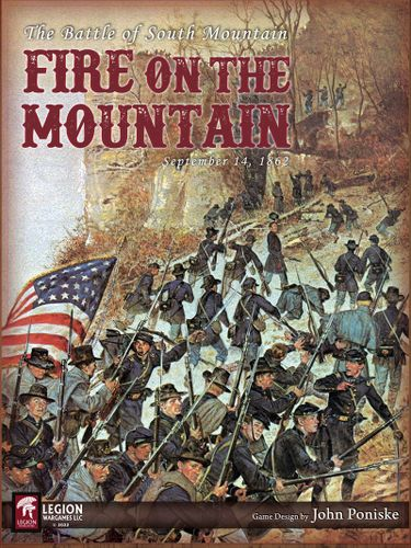 Fire on the Mountain: Battle of South Mountain September 14, 1862