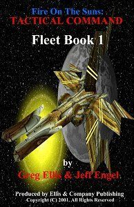 Fire On The Suns: Tactical Command Fleet Book 1
