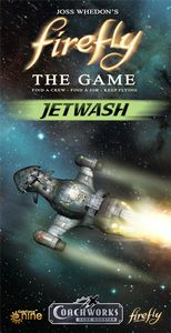 Firefly: The Game – Jetwash