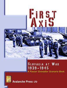 First Axis: Slovakia at War 1939-1945 – A Panzer Grenadier Scenario Book