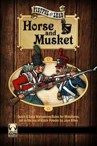 Fistful of Lead: Horse & Musket