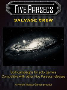 Five Parsecs: Salvage Crew