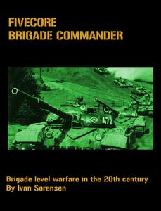 FiveCore Brigade Commander