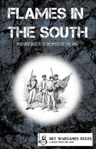 Flames in the South: Wargames Rules for the American Civil War