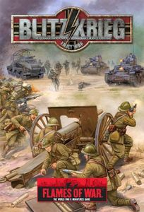 Flames of War: Blitzkrieg – The German Invasion of Poland and France 1939-1940