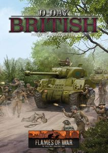 Flames of War: D-Day – British Forces in Normandy 1944