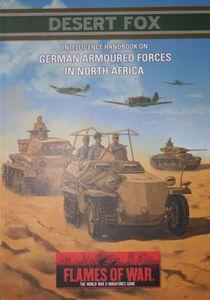 Flames of War: Desert Fox – Intelligence Handbook on German Armoured Forces in North Africa