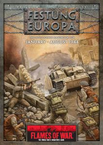 Flames of War: Festung Europa (Late War 1944)