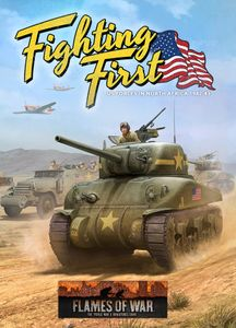 Flames of War: Fighting First – US Forces in North Africa 1942-43