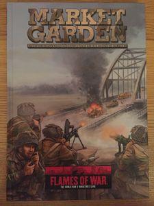 Flames of War: Market Garden – The Allied Invasion of Holland, September-November 1944