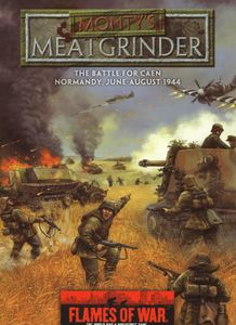 Flames of War: Monty's Meatgrinder