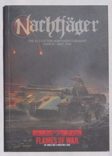 Flames of War: Nachtjager – The Battle for Northern Germany March-May 1945