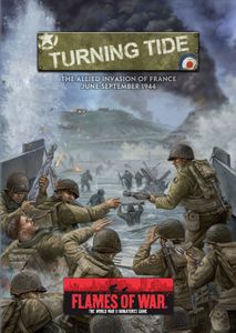 Flames of War: Turning Tide – The Allied Invasion of France June-September 1944