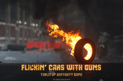 Flickin' Cars With Guns