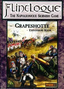 Flintloque (third edition): Grapeshotte – Expansion Book