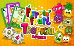 Flippin' Fruit: Tropical Expansion
