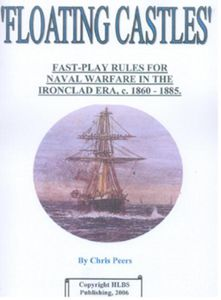 'Floating Castles': Fast-Play Rules for Naval Warfare in the Ironclad Era, c. 1860-1885