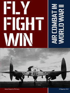 Fly Fight Win: Air Combat in World War II