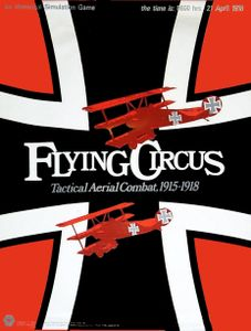 Flying Circus: Tactical Aerial Combat, 1915-1918