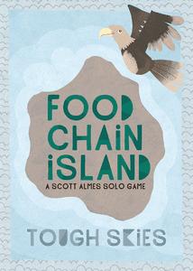 Food Chain Island: Tough Skies