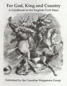 For God, King and Country:  A Guidebook to the English Civil Wars