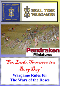 For, Lords, To-morrow is a Busy Day: Wargame Rules for The Wars of the Roses