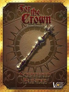 For the Crown: Sceptered Bundle