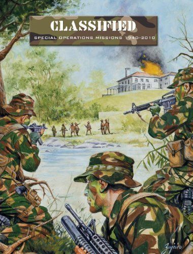 Force on Force: Classified – Special Operations Missions 1940-2010