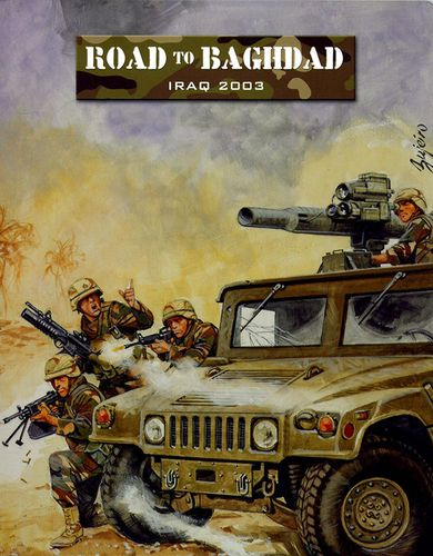 Force on Force: Road to Baghdad – Iraq 2003