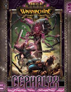 Forces of Warmachine: Cephalyx