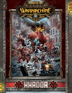 Forces of Warmachine: Khador