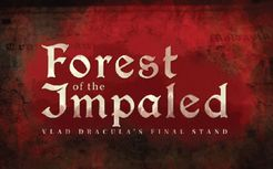 Forest of the Impaled:  Vlad Dracula's Final Stand