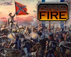 Forged in Fire: The 1862 Peninsula Campaign