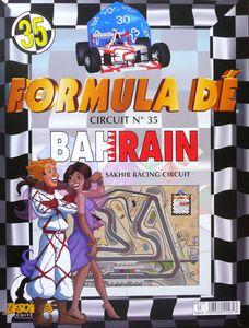 Formula Dé Circuits 34 & 35: Bahrain & Shanghai