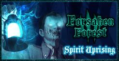 Forsaken Forest: Spirit Uprising
