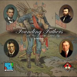 Founding Fathers: Civil War & the Gilded Age