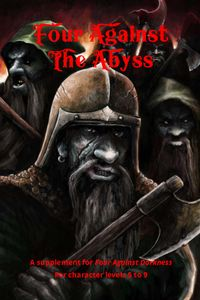 Four Against the Abyss: A Supplement for Four Against Darkness