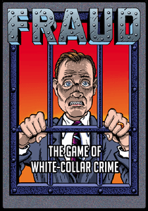 Fraud: The Game of White-Collar Crime