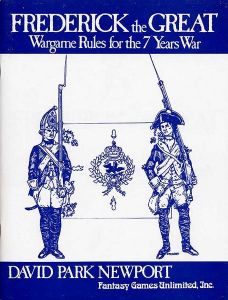 Frederick the Great: Wargame Rules for the 7 Years War