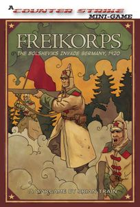Freikorps: The Bolsheviks Invade Germany, 1920
