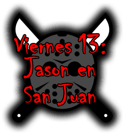 Friday 13th: Jason in San Juan